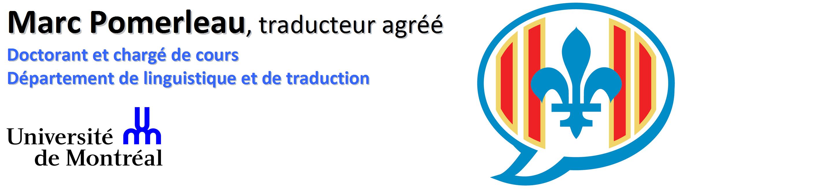 Marc Pomerleau - Traducteur agréé